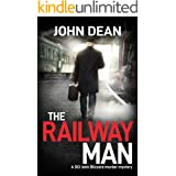 THE RAILWAY MAN: a DCI Blizzard murder mystery (DCI John Blizzard Book 3)