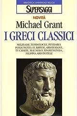 I greci classici Perfect Paperback
