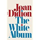 The White Album: Essays (FSG Classics)