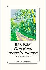 Das Buch eines Sommers: Werde, der du bist Kindle Ausgabe