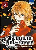 Le Requiem du Roi des roses T05 (05)