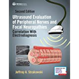Ultrasound Evaluation of Peripheral Nerves and Focal Neuropathies: Correlation With Electrodiagnosis