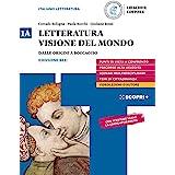 Letteratura visione del mondo. Con Strumenti per l'esposizione orale. Per il triennio delle Scuole superiori. Con e-book. Con
