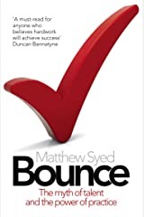 Bounce: The Myth of Talent and the Power of Practice Kindle Edition