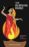 The Burning Bride (English Edition)