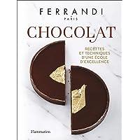 Chocolat: Recettes et techniques d'une École d'excellence