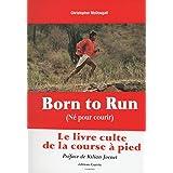 Born to Run - Né pour courir