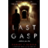 LAST GASP; A Gripping Serial Killer Thriller: The DCI Jamie Carver Series Book#1 (English Edition)