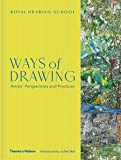 Ways of Drawing: Artists' Perspectives and Practices