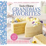 Taste of Home Grandma's Favorites: A Treasured Collection of 475 Classic Recipes