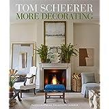 Tom Scheerer: More Decorating