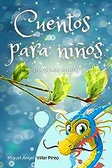 Cuentos para niños (y no tan niños) (Spanish Edition) Kindle Ausgabe