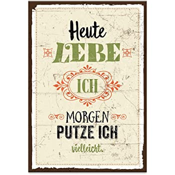 holzschild mit spruch heute lebe ich morgen putze ich shabby chic retro vintage nostalgie. Black Bedroom Furniture Sets. Home Design Ideas