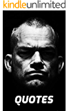 Jocko Willink Quotes: 100 Inspirational And Motivational Quotes Of Wisdom By The Remarkable Jocko Willink