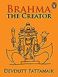 Brahma: the Creator (Penguin Petit)