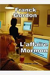 L'AFFAIRE MORMON: nouveau roman Format Kindle