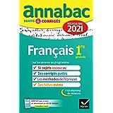 Annales du bac Annabac 2021 Français 1re générale : sujets & corrigés nouveau bac (Annabac corrigés)