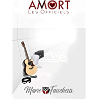 AMORT - Les Officiels [Intégrale Saison 1]: (Romance Contemporaine SF addictive)