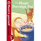 Read It Yourself: The Magic Porridge Pot: Level 1