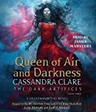 Queen of Air and Darkness: 3 (The Dark Artifices)