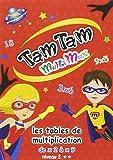 Tam Tam - Les tables de multiplication - Niveau 2