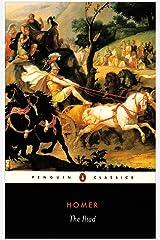 Penguin Classics Homer The Iliad Paperback
