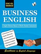 Business English: A Complete Guide for All Business and Professional Communications