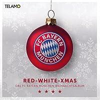 Red White Xmas - Das FC Bayern München Weihnachtsalbum