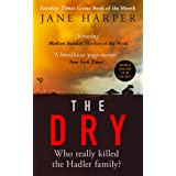 The Dry: The Sunday Times Crime Book of the Year 2017: NOW A MAJOR FILM ON SKY