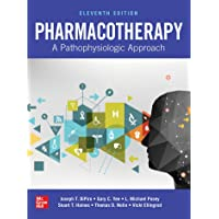 Pharmacotherapy: A Pathophysiologic Approach, Eleventh Edition (PHARMACY)