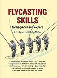 Flycasting Skills: for Beginner and Expert