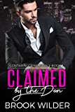 Claimed by the Don (Contarini Crime Family Book 1)