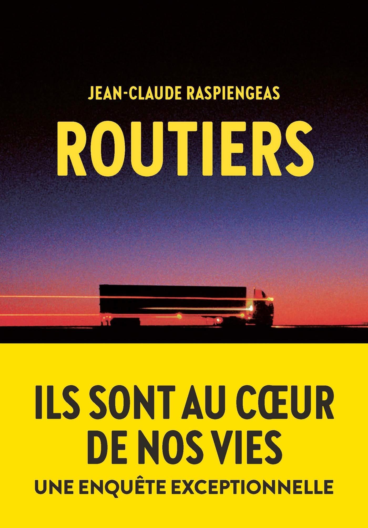 Routiers par Jean-Claude Raspiengeas