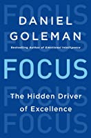 Focus: The Hidden Driver of Excellence (English Edition)