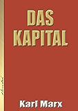 Karl Marx: Das Kapital (Neuauflage mit aktualisierter Rechtschreibung)