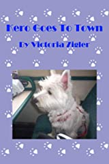 Kero Goes To Town (Kero's World Book 5) Kindle Edition