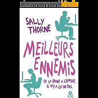 """Meilleurs ennemis : Découvrez la nouvelle comédie romantique de Sally Thorne """"À moi... ou presque !"""": Une comédie…"""