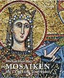 Mosaiken in Italien 300?1300