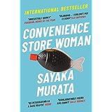 Convenience Store Woman: The multi-million copy, international bestseller