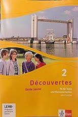 Découvertes / Série jaune (ab Klasse 6): Découvertes / Fit für Tests und Klassenarbeiten mit Lösungen im CD-ROM  : Série jaune (ab Klasse 6) (Découvertes. Série jaune (ab Klasse 6). Ausgabe ab 2012)