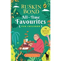 All-Time Favourites for Children: Classic Collection of 25+ most-loved, great stories by famous award-winning author…