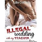 ILLEGAL wedding with my TEACHER...