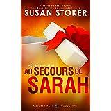 Au Secours de Sarah (Ace Sécurité t. 5)