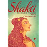 Shakti: The Divine Feminine