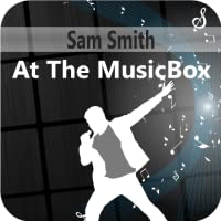 Sam Smith At The MusicBox