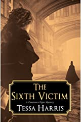 The Sixth Victim (Constance Piper Mystery) (Constance Piper Mystery, A) Hardcover