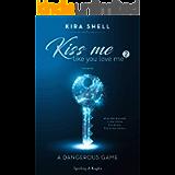 Kiss me like you love me 2: A dangerous game: Versione italiana