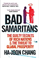Bad Samaritans: The Guilty Secrets of Rich Nations and the Threat to Global Prosperity Paperback
