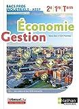 Economie-Gestion - 2de/1re/Tle Bacs Pros Industriels-ASSP