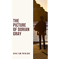 Dorian Gray : The Picture of Dorian Gray (illustrated) (English Edition)